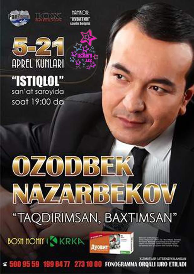 Ozodbek nazarbekov 2013 konsert online dating